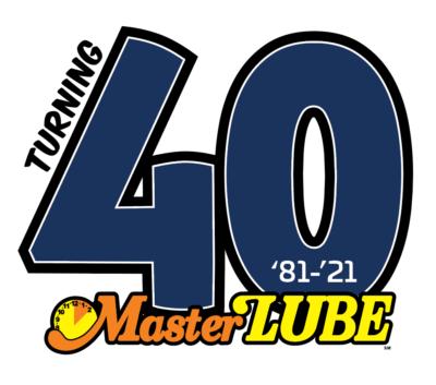 MasterLube Turning 40